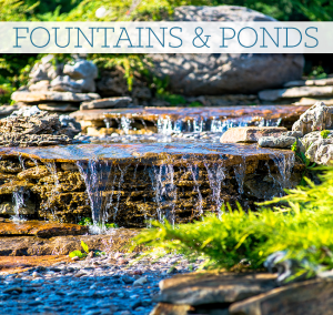 fountains and ponds