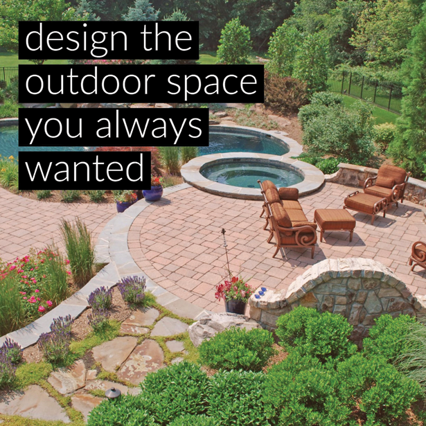 Design the outdoor space you always wanted!